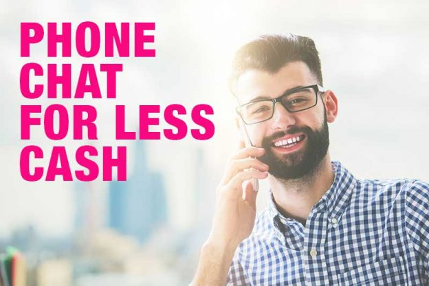 Phone Chat with Less Cash